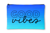 Good Vibes, Great Times Accessory Pouch