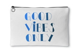 Good Vibes Only Accessory Pouch