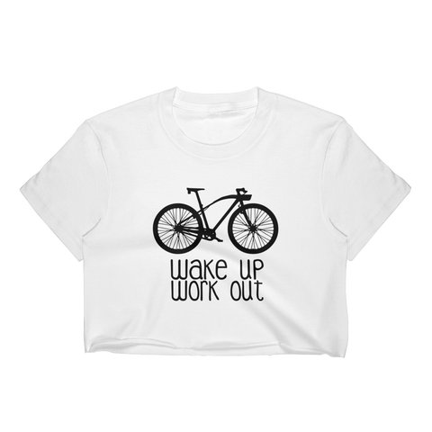 Wake Up Workout T-Shirt Crop Top