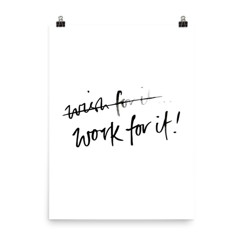 Work For It Poster
