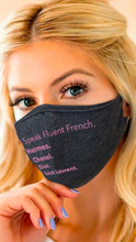 Load image into Gallery viewer, I Speak Fluent French Face Mask - ONFEMME By Lindsey's Kloset