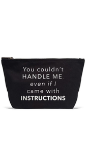 You Couldn't Handle Me Pouch - Lindsey's Kloset