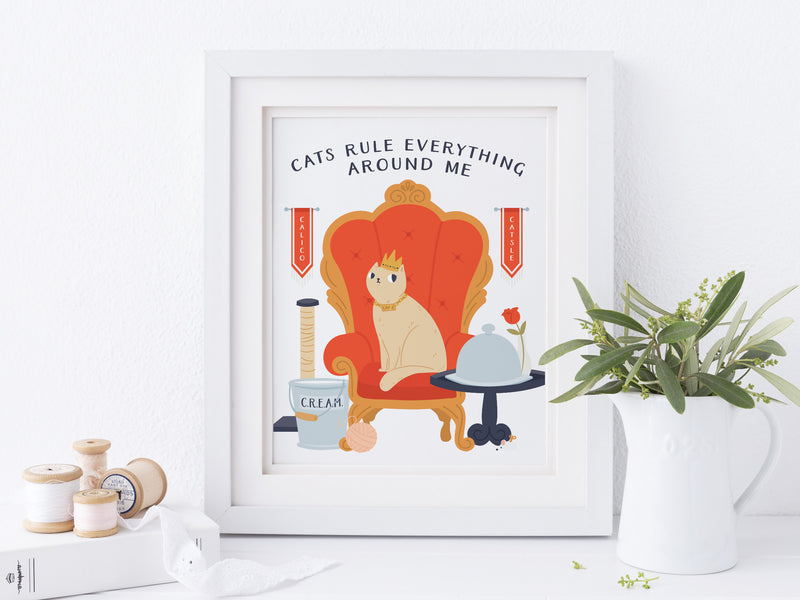 Cats Rule Everything Around Me Art Print - onderkast-studio