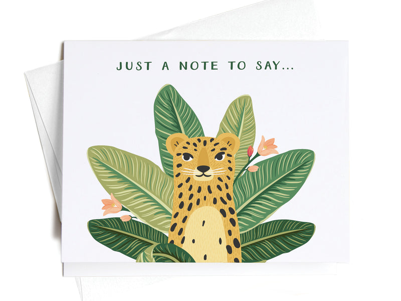 Just a Note to Say Tropical Cheetah