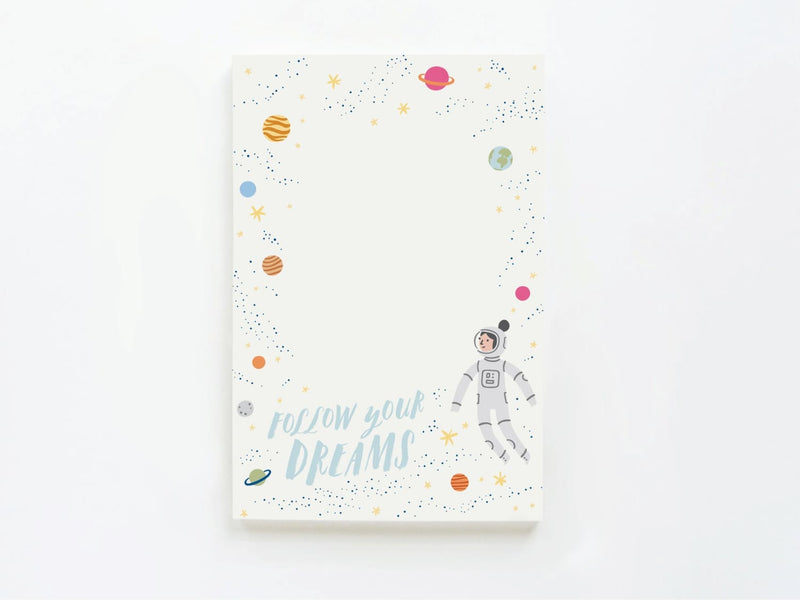 Follow Your Dreams Astronaut - Notepads - Onderkast Studio