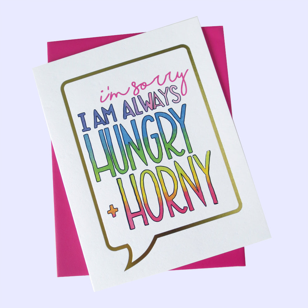 Hungry & Horny Greeting Card - Gold Crow Co.