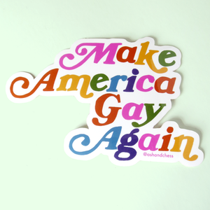 Make America Gay Again Sticker - Gold Crow Co.