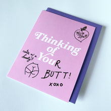 Thinking of You(r Butt) Greeting Card - Gold Crow Co.