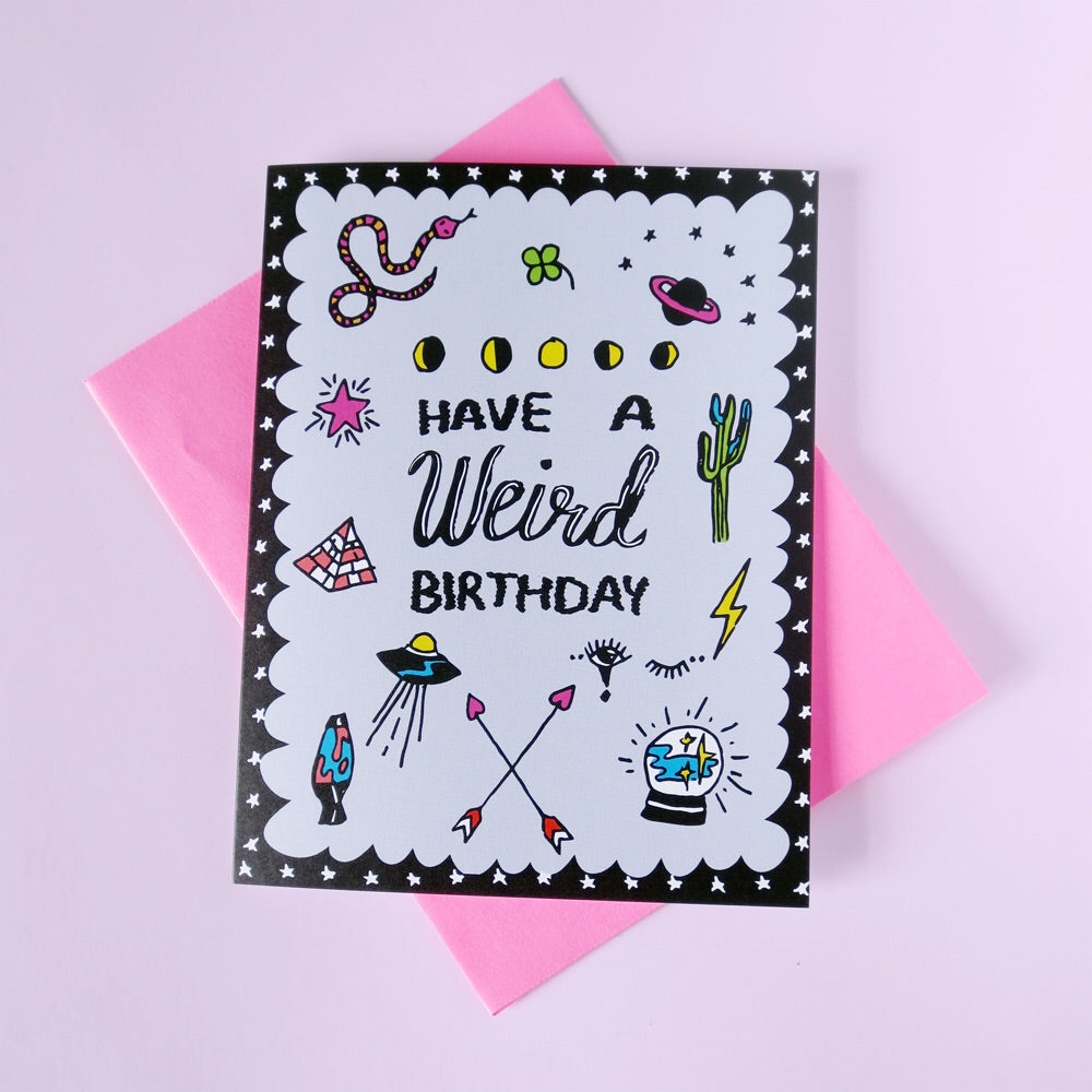 Weird Birthday Greeting Card - Gold Crow Co.