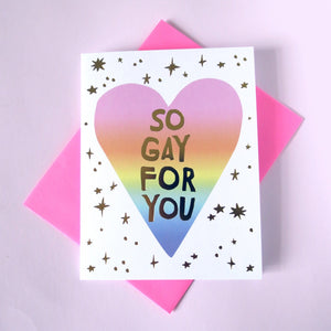 So Gay For You Greeting Card - Gold Crow Co.