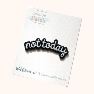 Not Today Patch - Gold Crow Co.