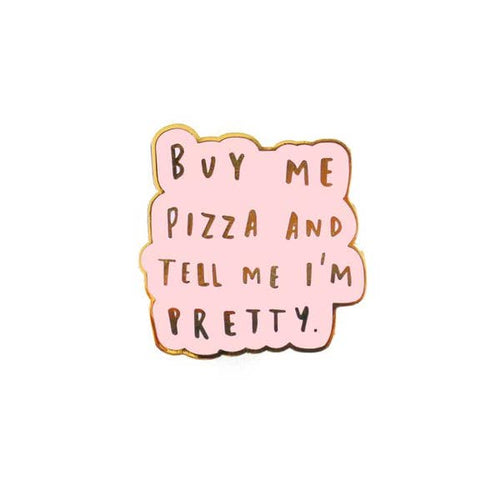 Buy Me Pizza Hard Enamel Pin - Gold Crow Co.