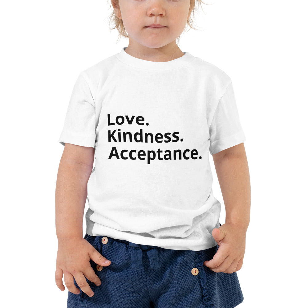 Love. Kindness. Acceptance. Toddler Tee