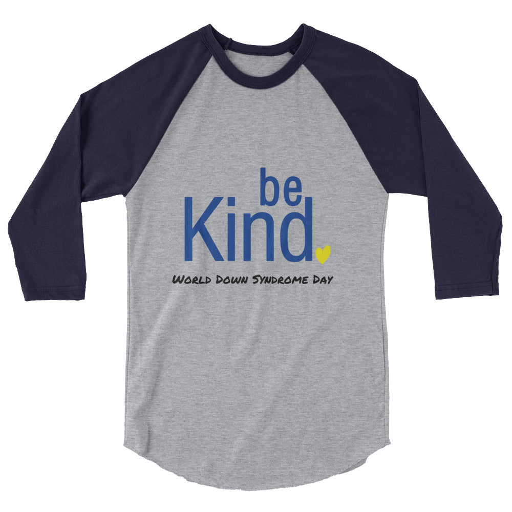 Be Kind WDSD - Unisex 3/4 Sleeve Shirt