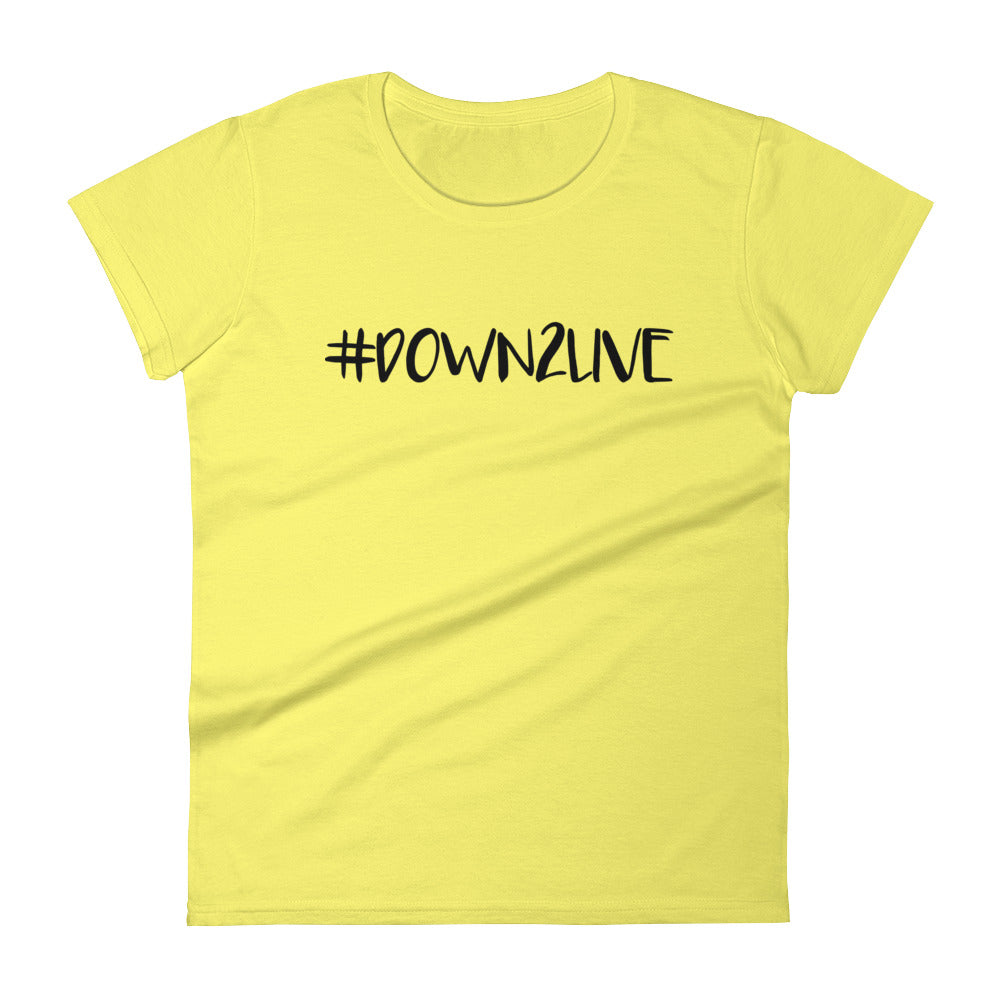 Down2 Live - Women's T-shirt