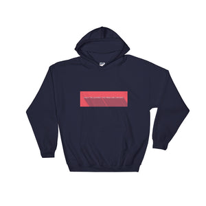 Enjoy The Journey. The finish line can wait. - Hooded Sweatshirt