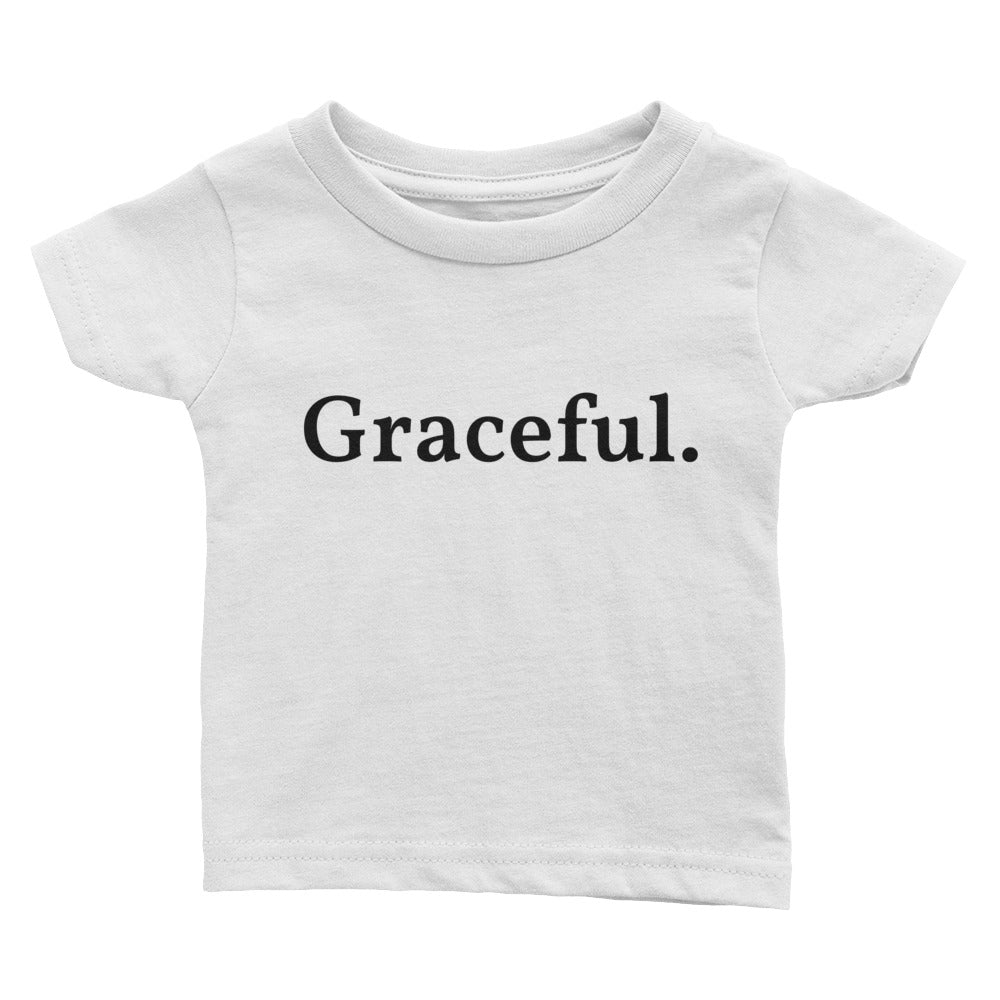Graceful. - Infant Tee