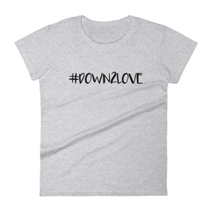Down2 Love - Women's T-shirt