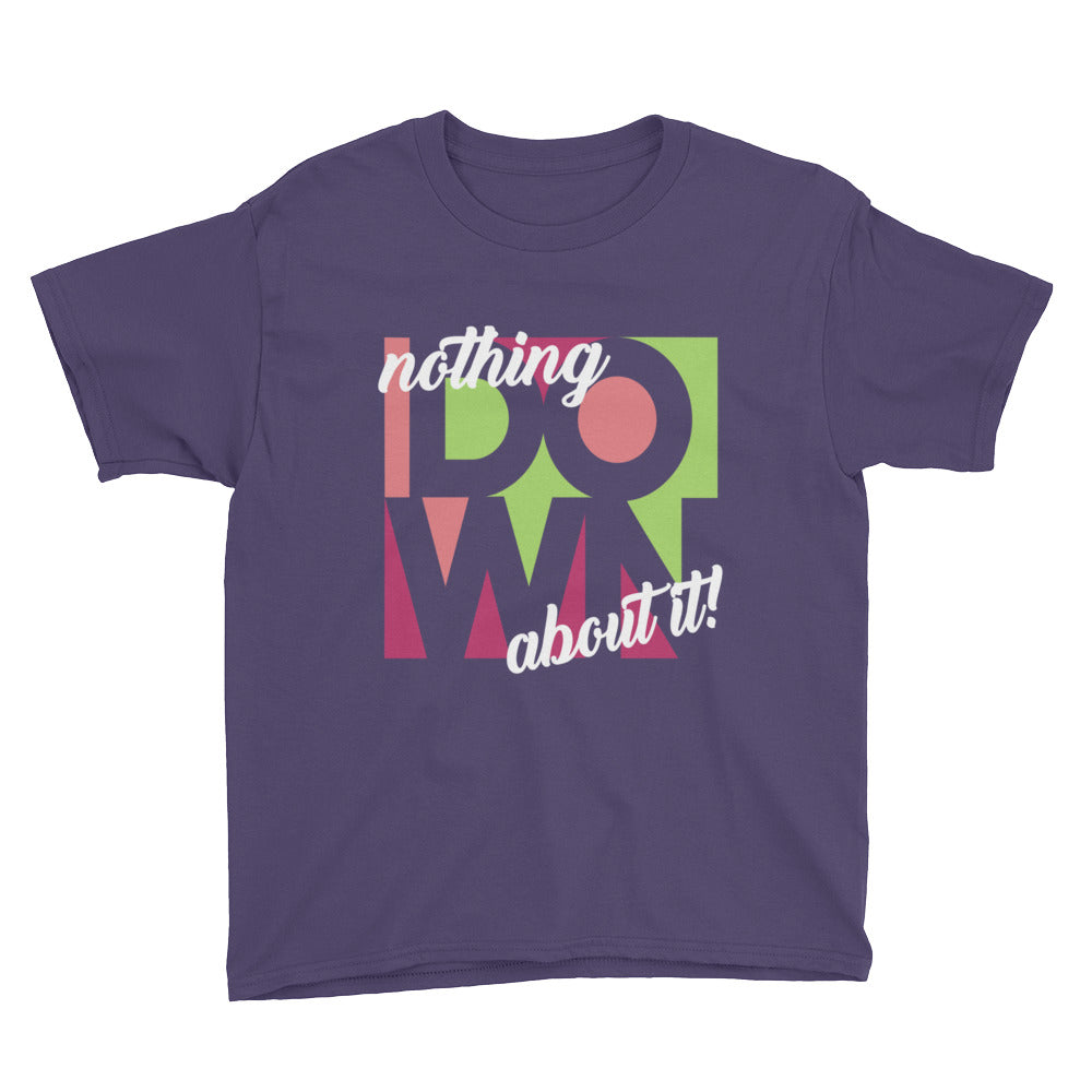 Nothing Down About It Pink - Kids T-Shirt