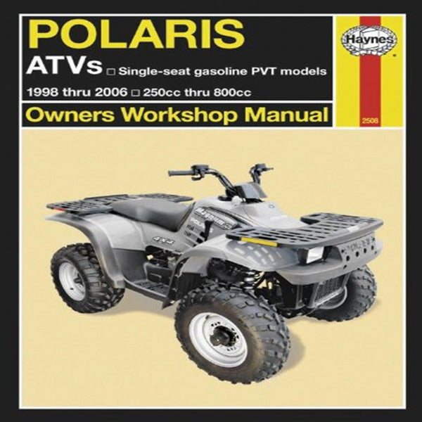 Haynes 2508 Polaris ATV Service Repair Manual 1998-2007 Single Seat Gas PVT Models