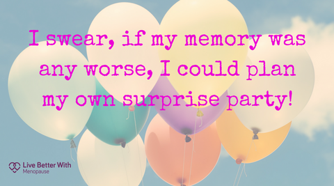 10 Funny Quotes About Menopause That Will Make You Laugh Out Loud Live Better With Menopause