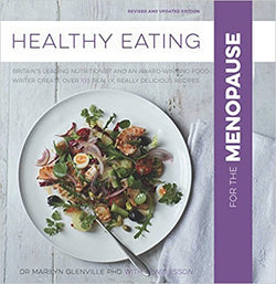 British nutritionists and acclaimed food writer create wholesome recipes for you to enjoy during the menopause.