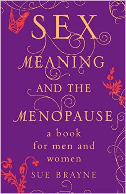 A book that explains how to navigate sex and menopause and hormonal change in partnerships.
