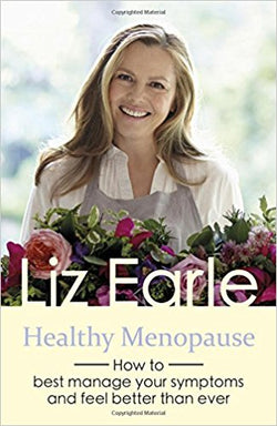 Liz Earle Writes about how to have a healthy menopause; managing symptoms so you feel better.