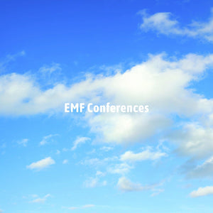 Courses, Conferences. Events.  EMF, 5G, Wireless Radiation, Effects Of Blue Light Health