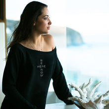 Be Here Now Super Soft Sweatshirt Wellness Wear Tech Wellness