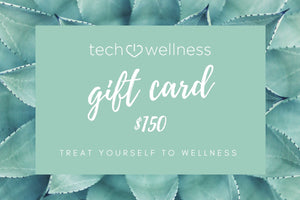 Tech Wellness Gift Card Gift Card Tech Wellness $150 Gift Card