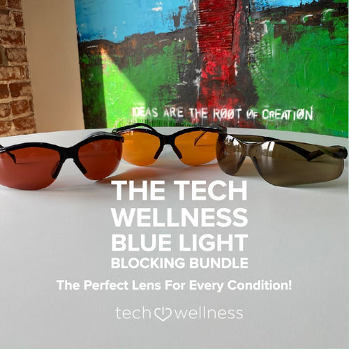 What is Blue Light? Save On The New Tech Wellness Blue Light Blocking Bundle! Three Glasses To Cover All Kinds Of Blue Light Tech Wellness