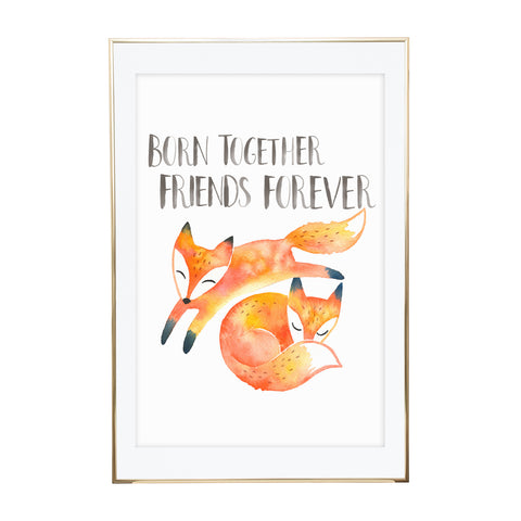 Born Together Friends Forever - Twins Wall Print