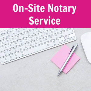 On-Site Notary Service [Parkland and Coral Springs Only]