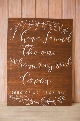 "Sign ""I have found the one whom my soul loves"""