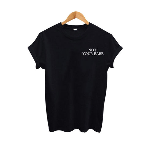 t-shirt Not Your Babe - Alternative Fashion