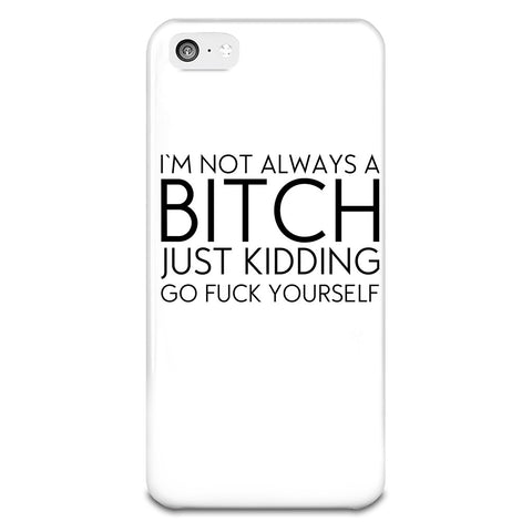 I'm Not Always A Bitch iPhone 5-5s Plastic Case - Alternative Fashion