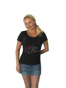 Wine? Yes Please! Fun Women High Quality T-shirt with Rhinestones For Wine Lovers