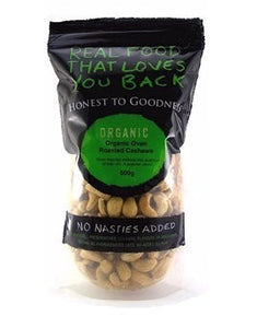 Honest To Goodness Organic Cashews Oven Roasted 500g