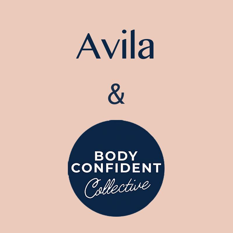 AVILA + BODY CONFIDENT COLLECTIVE