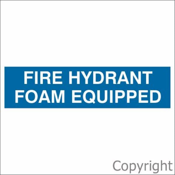 Fire Hydrant Foam Equipped Sign Blue