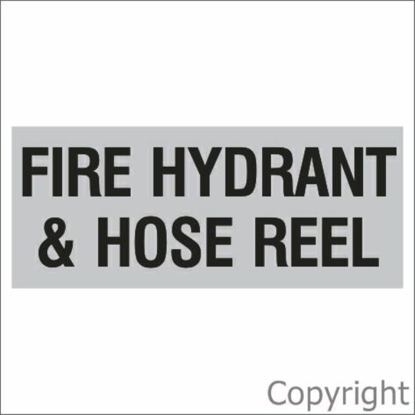 Fire Hydrant & Hose Reel Sign Silver
