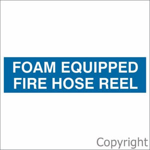 Foam Equipped Fire Hose Reel Sign Blue