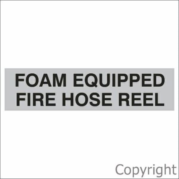 Foam Equipped Fire Hose Reel Sign Silver