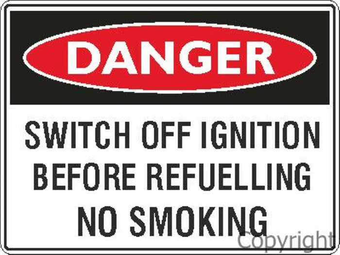 Danger Switch Off Ignition etc. Sign