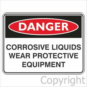 Danger Corrosive Liquids etc. Sign