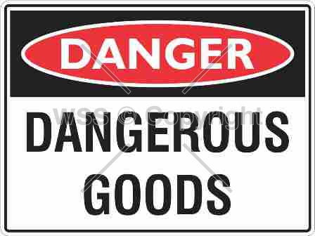 Danger Dangerous Goods Sign