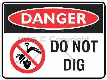 Danger Do Not Dig Sign With Picture
