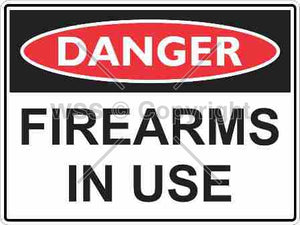Danger Firearms In Use Sign