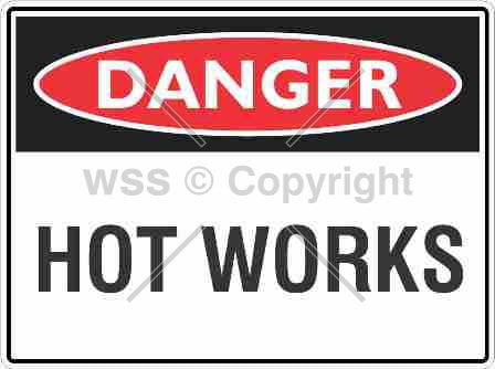 Danger Hot Works Sign